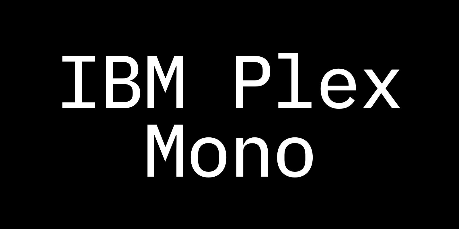 Complete Guide to IBM Plex Mono • Beautiful Web Type